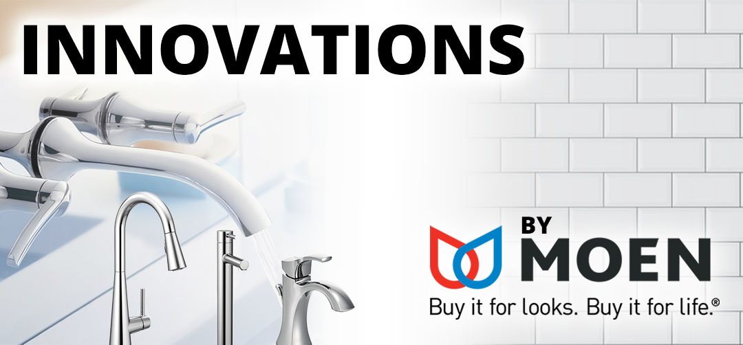 INNOVATIONS BY MOEN